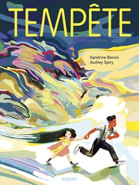 Sandrine Bonini et Audrey Spiry - Tempête.
