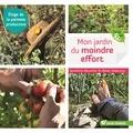 Sandrine Boucher et Alban Delacour - Mon jardin du moindre effort.