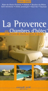 Sandrine Brunel et Emmanuelle Guichard - La Provence en Chambres d'hôtes.