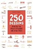 Sandrine Campese - 250 dessins pour ne plus faire de fautes.