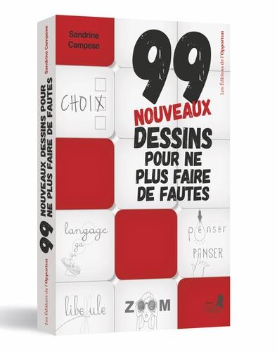 Sandrine Campese - 99 nouveaux dessins pour ne plus faire de fautes.
