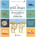 Sandrine Campese - Un petit dessin pour ne plus prendre un dromadaire pour un chameau - 120 mots illustrés pour ne plus les confondre.