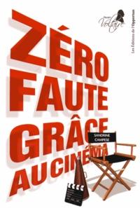 Sandrine Campese - Zéro faute grâce au cinéma.