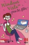Sandrine Camus - Windows Vista pour les filles.