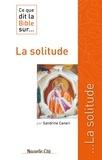 Sandrine Caneri - Ce que dit la Bible sur la solitude.