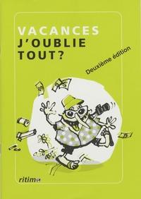 Sandrine Chastang - Vacances, j'oublie tout ?.