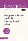Sandrine Clavel et Estelle Gallant - Les grands textes de droit international privé.