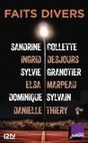 Sandrine Colette et Ingrid Desjours - Faits divers.