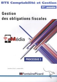 Sandrine Collet et Amélie Zurita - Gestion des obligations fiscales BTS Comptabilité et Gestion 1re année - Processus 3.