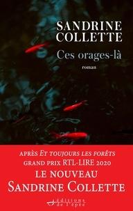 Sandrine Collette - Ces orages-là.
