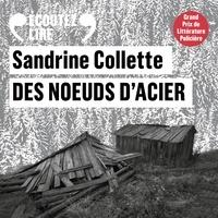 Sandrine Collette et Stéphane Varupenne - Des noeuds d'acier.