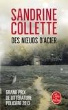 Sandrine Collette - Des noeuds d'acier.
