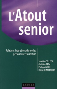 LAtout senior - Relations intergénérationnelles, performance, formation.pdf