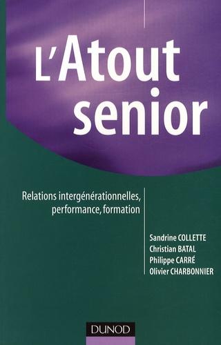 Sandrine Collette et Christian Batal - L'Atout senior - Relations intergénérationnelles, performance, formation.
