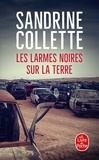 Sandrine Collette - Les larmes noires sur la terre.
