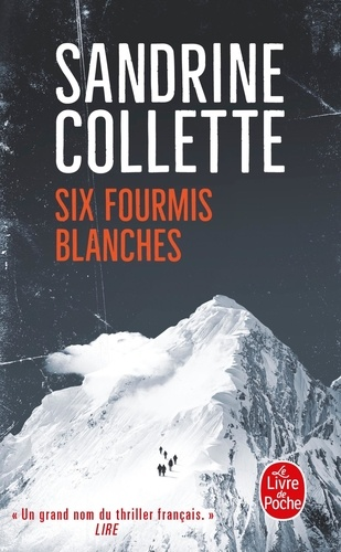 Sandrine Collette - Six fourmis blanches.