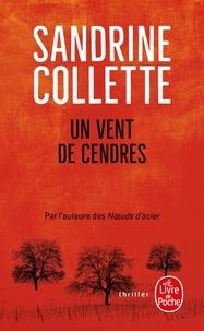 Sandrine Collette - Un vent de cendres.
