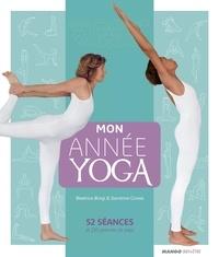 Sandrine Cossé et Béatrice Bürgi - Mon année yoga - 52 séances et 250 postures de yoga.