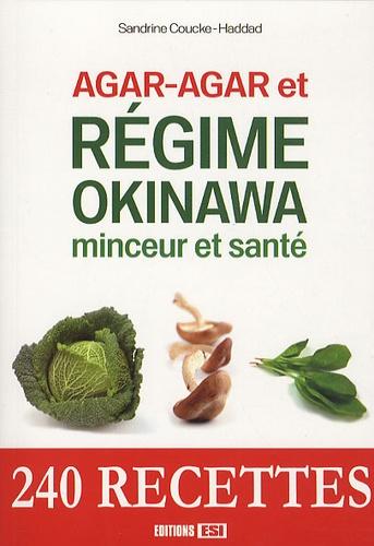 Sandrine Coucke-Haddad - Agar-agar et régime Okinawa - Minceur et santé.
