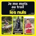 Sandrine Coucke-Haddad - Je me mets au trail pour les nuls.