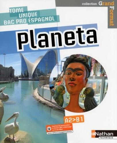 Sandrine Debras et Mylène Ghariani - Espagnol Bac Pro 3 ans A2>B1 Planeta.