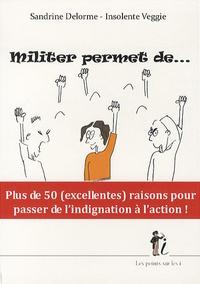 Sandrine Delorme - Militer permet de....