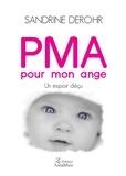 Sandrine Derohr - PMA pour mon ange - Un espoir déçu.