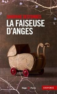 Sandrine Destombes - La faiseuse d'anges.