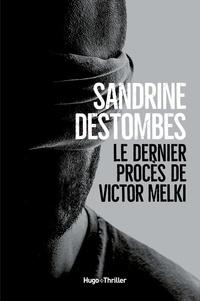 Sandrine Destombes - Le dernier procès de Victor Melki - Extrait offert.
