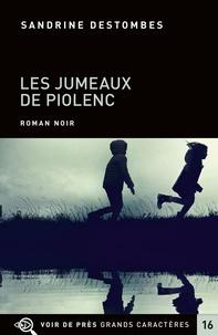 Sandrine Destombes - Les jumeaux de Piolenc.