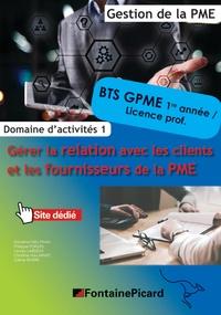 Domaine dactivités 1 Gérer la relation avec les clients et les fournisseurs de la PME BTS GPME 1re et 2e années, Licences professionnelles.pdf