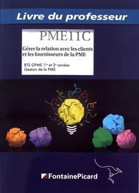 Goodtastepolice.fr Gérer la relation avec les clients et les fournisseurs de la PME BTS GPME 1re et 2e années - Livre du professeur Image
