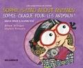Sandrine Domaine et Christophe Poiré - Sophie craque pour les animaux ! - Edition bilingue français-anglais.