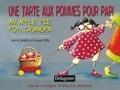 Sandrine Domaine et Christophe Poiré - Une tarte aux pommes pour Papi - Edition bilingue français-anglais.