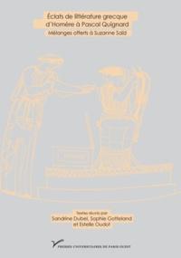 Eclats de littérature grecque dHomère à Pascal Quignard - Mélanges offerts à Suzanne Saïd.pdf