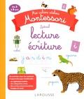 Sandrine Duchesne - Mes cahiers ateliers Montessori spécial lecture et écriture - De 3 à 6 ans.
