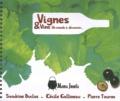 Sandrine Duclos et Cécile Gallineau - Vignes & vins - Un monde à découvrir....