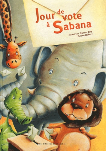 Sandrine Dumas Roy et Bruno Robert - Jour de vote à Sabana.