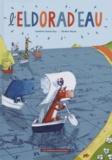 Sandrine Dumas Roy et Jérôme Peyrat - L'Eldorad'eau.