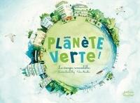 Sandrine Dumas-Roy et Céline Manillier - Une planète verte - Les énergies renouvelables.