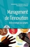Sandrine Fernez-Walch et François Romon - Management de l'innovation - De la stratégie au projet.