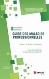 Sandrine Ferrand - Guide des maladies professionnelles - Gestion - tarification - contentieux.