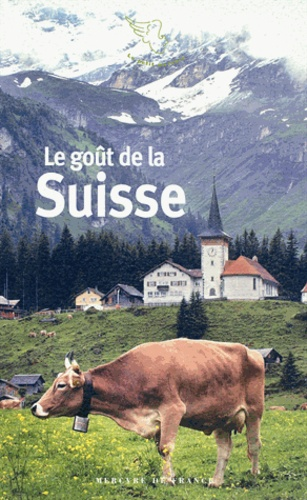 Sandrine Fillipetti - Le goût de la Suisse.