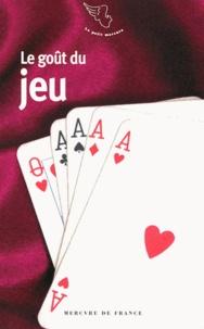 Sandrine Fillipetti - Le goût du jeu.