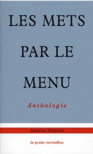 Sandrine Fillipetti - Les mets par le menu.