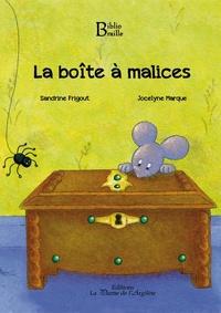 Sandrine Frigout et Jocelyne Marque - La boîte à malices.