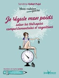 Sandrine Gabet-Pujol - Je régule mon poids selon les thérapies comportementales et cognitives.