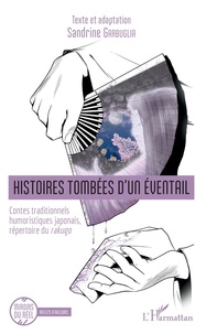 Sandrine GARBUGLIA - Histoires tombées d'un éventail - Contes traditionnels humoristiques japonais, répertoire du rakugo.