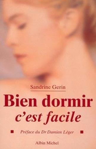 Sandrine Gerin - Bien dormir, c'est facile.