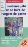 Sandrine Gerin - Les meilleurs jobs pour se faire de l'argent de poche.